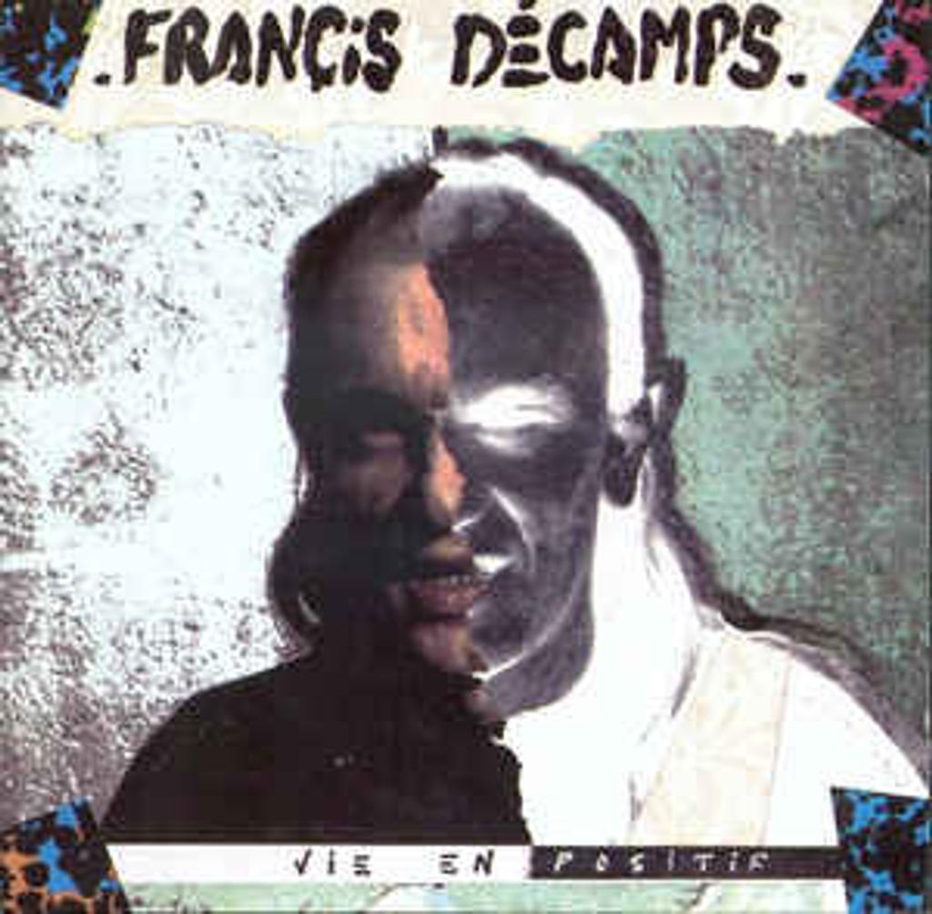 Vie en positif / Francis Décamps  