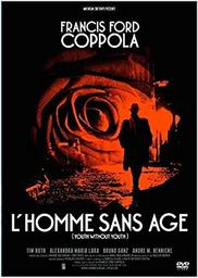 homme sans âge (L') / Francis Ford Coppola, réalisateur et scénariste | Coppola, Francis Ford (1939-) - réalisateur, scénariste et producteur italo-américain. Monteur. Dialoguiste