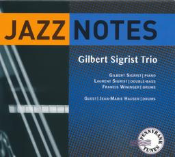 Jazz notes / Gilbert Sigrist, pianiste | Sigrist, Gilbert (..-2020) - pianiste franc-comtois
