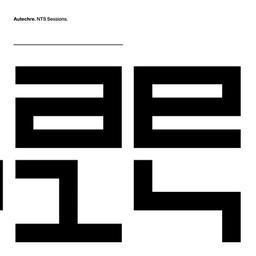 NTS sessions / Autechre | Autechre (groupe anglais de musique électronique)