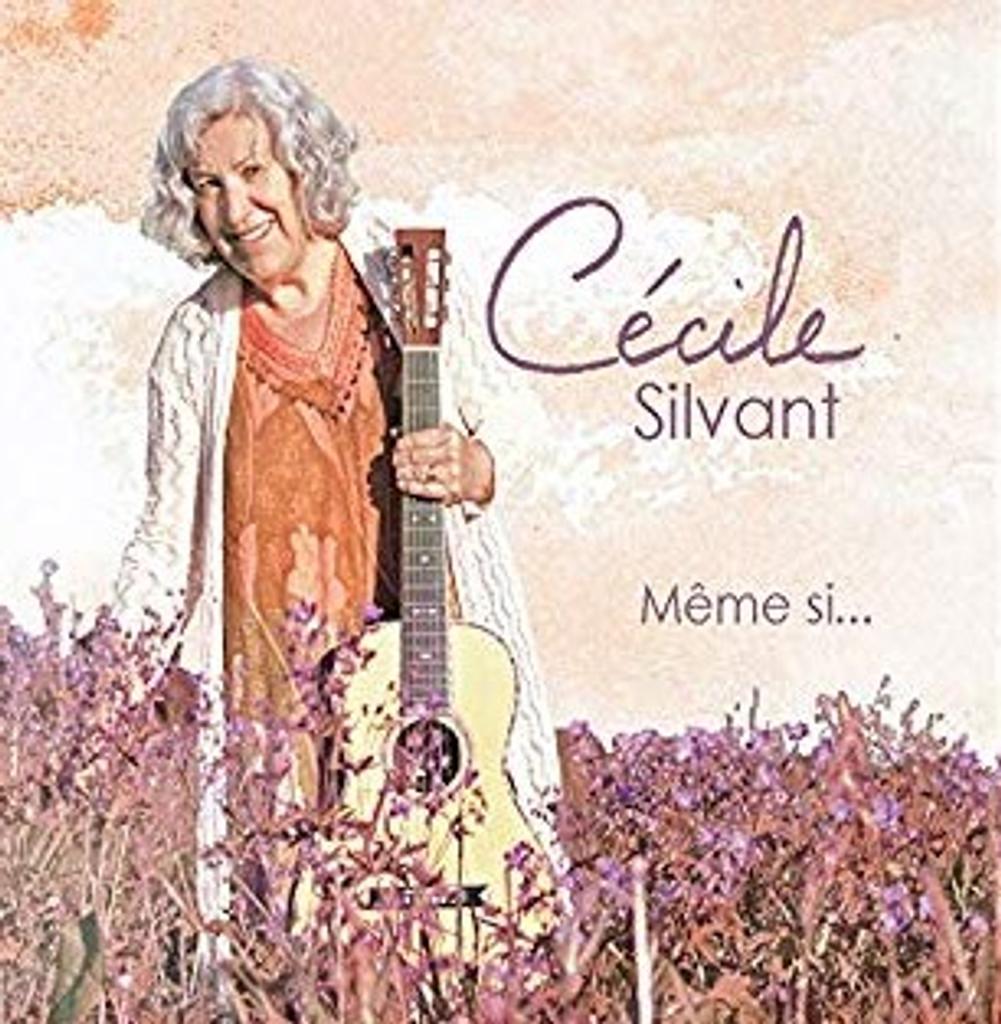 Même si ... / Cécile Silvant  