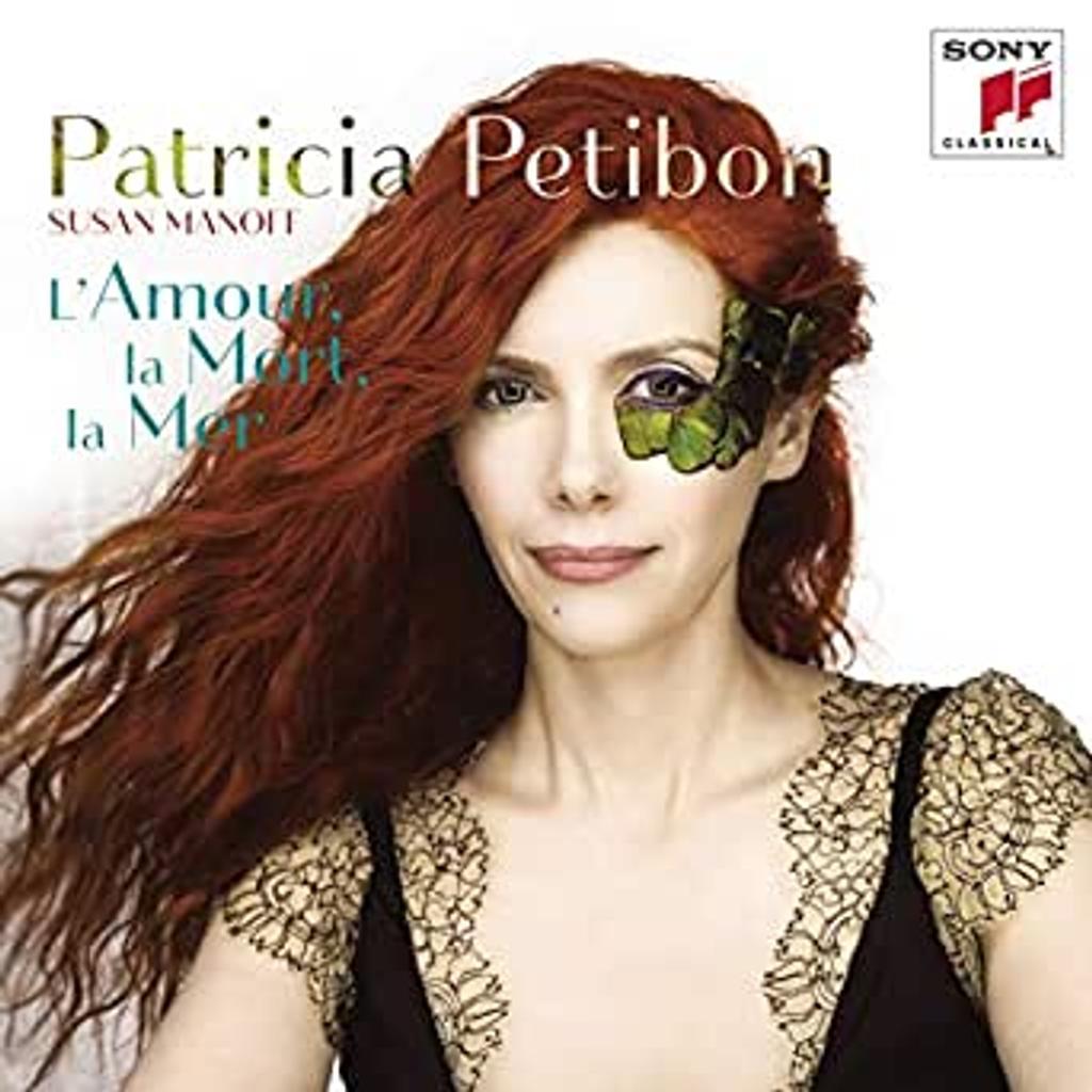 Amour, la mort, la mer (L') / Patricia Petibon, soprano |