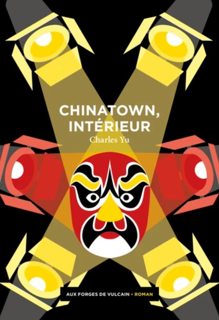 Chinatown, intérieur / Charles Yu |