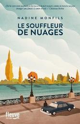 Le souffleur de nuages / Nadine Monfils | Monfils, Nadine (1953-) - écrivaine belge. Auteur