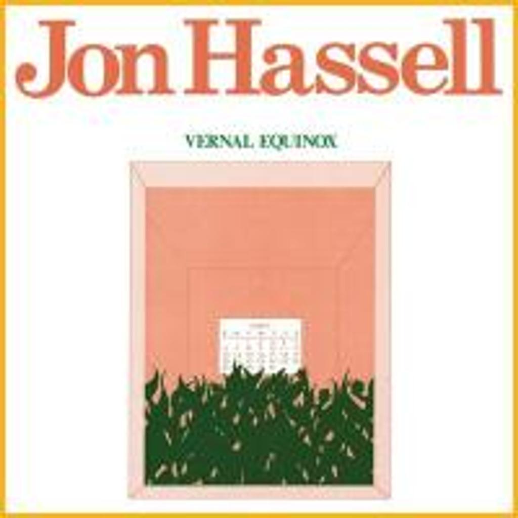 Vernal equinox / Jon Hassell |