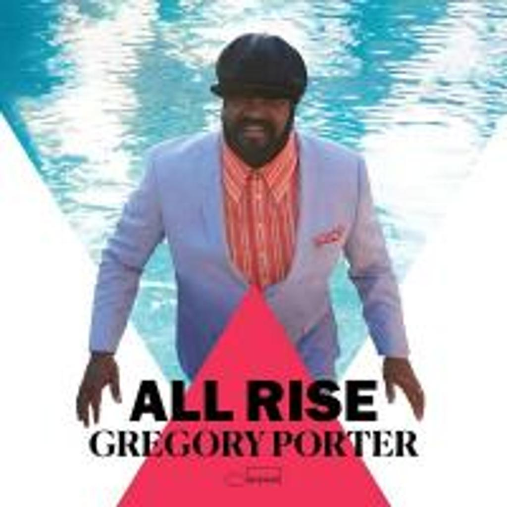 All rise / Gregory Porter |