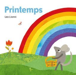 Printemps / Leo Lionni | Lionni, Léo (1910-1999). Auteur. Illustrateur