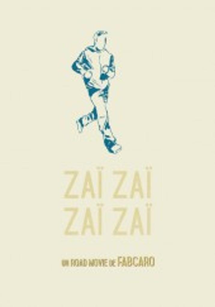 Zaï zaï zaï zaï / un road movie de Fabcaro |