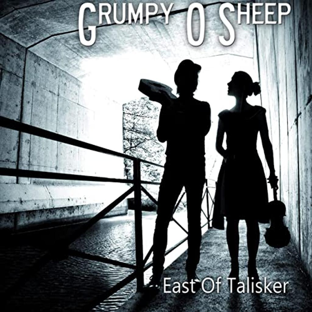 East of talisker : Irish, spanish, acoustic, énervé / Grumpy O Sheep |