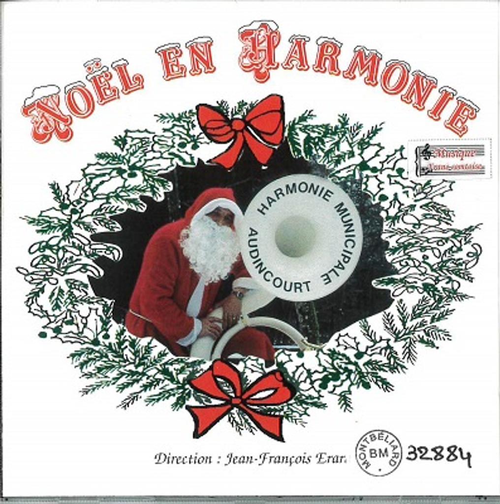 Noël en harmonie. 01 / Harmonie Municipale d'Audincourt |