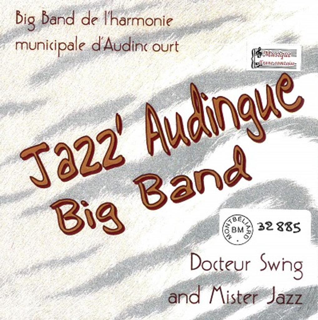 Docteur Swing and Mister Jazz / Jazz'Audingue Big Band |