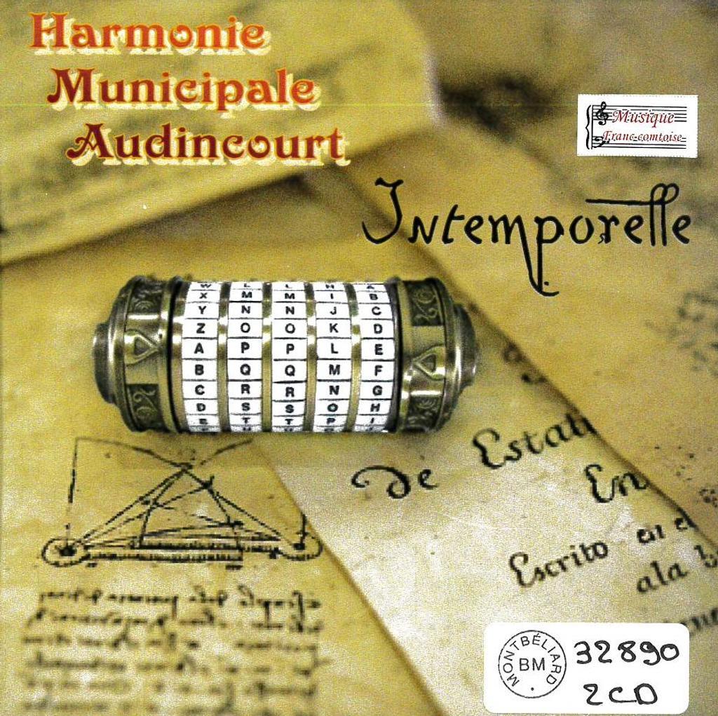 Intemporelle / Harmonie Municipale d'Audincourt |