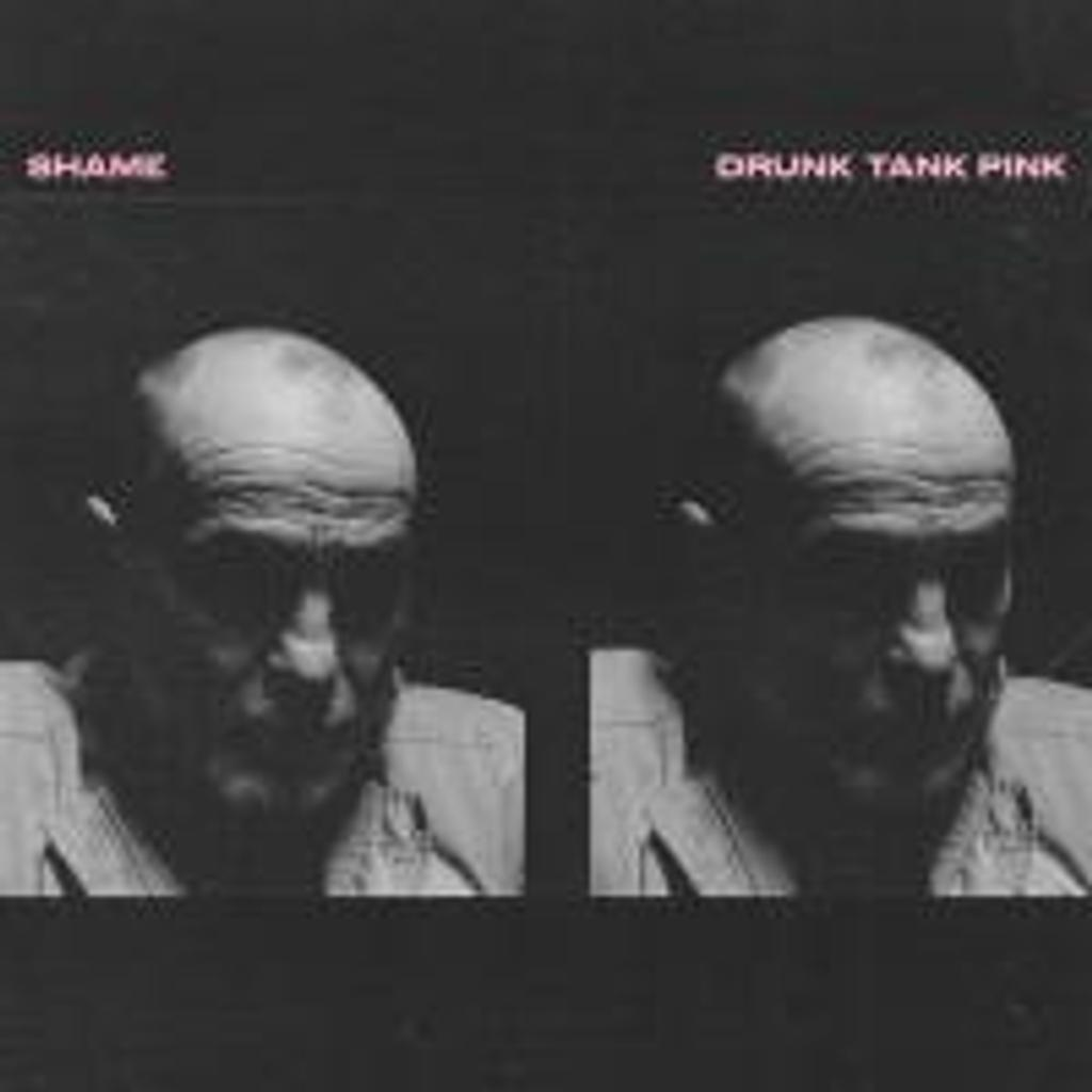 Drunk tank pink / Shame  